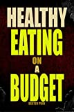 Image de HEALTHY EATING ON A BUDGET : Grocery Shopping on a Budget  (English Edition)