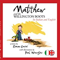 Matthew and the Wellington Boots (Italian/English)