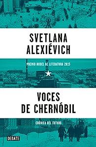 Voces de Chernobil  par Svetlana Aleksiévich