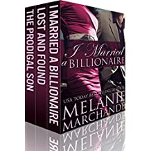 I Married a Billionaire: The Complete Box Set Trilogy (Contemporary Romance) (English Edition)