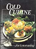 Cold Cuisine for Entertaining