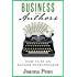 Business For Authors. How To Be An Author Entrepreneur (Books for Writers Book 3) (English Edition)