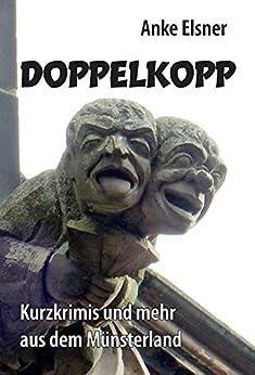 Doppelkopp: Kurzkrimis und mehr aus dem Münsterland
