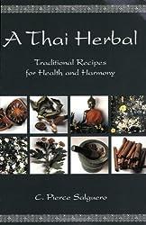 A Thai Herbal by C. Pierce Salguero (2003-06-01)