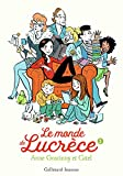 Le monde de Lucrèce. 2, Anne Goscinny / Catel | Goscinny, Anne. Auteur