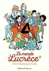 Le monde de Lucrèce, 2 par Anne Goscinny