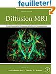 Diffusion MRI: From Quantitative Meas...