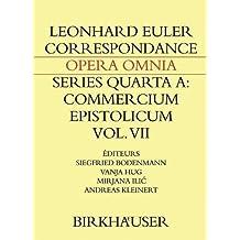 Correspondance de Leonhard Euler avec des savants suisses en langue française (Leonhard Euler, Opera Omnia)