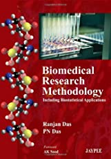 Biomedical Research Methodology :Including Biostatistical Applications