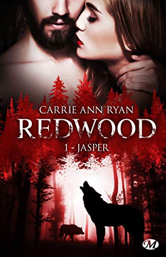 Jasper: Redwood, T1 par Carrie Ann Ryan