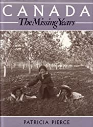 Canada: The Missing Years