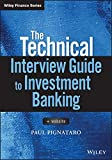 The Technical Interview Guide to Investment Banking (Wiley Finance)