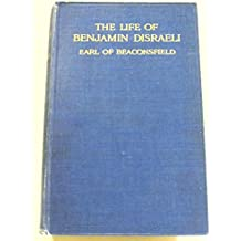THE LIFE OF BENJAMIN DISRAELI VOLUME II