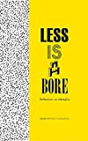 Less is a Bore : Reflections on Memphis