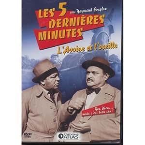 Les 5 Dernières Minutes. L'avoine Et L'oseille