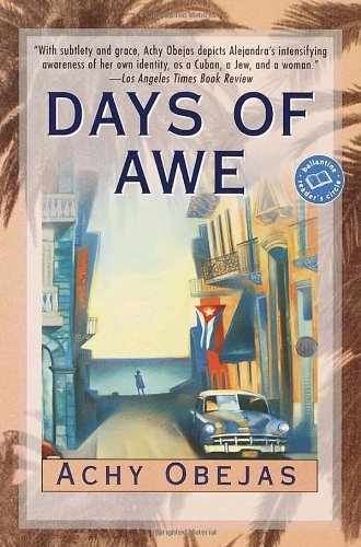 Days of Awe (Ballantine Reader's Circle) by Achy Obejas (2002-07-30)