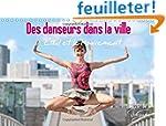 Des Danseurs dans la Ville L'oeil et...