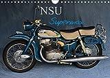 NSU Supermax (Wandkalender 2020 DIN A4 quer): NSU Max war eines der populärsten 250er Motorräder...