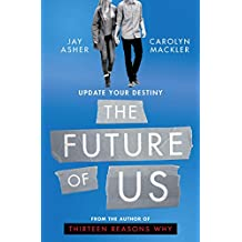 The Future of Us (English Edition)