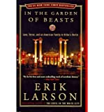 [( In the Garden of Beasts: Love, Terror, and an American Family in Hitler's Berlin By Larson, Erik ( Author ) Paperback May - 2012)] Paperback