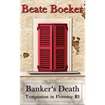 Banker's Death (Temptation in Florence Book 3) (English Edition)