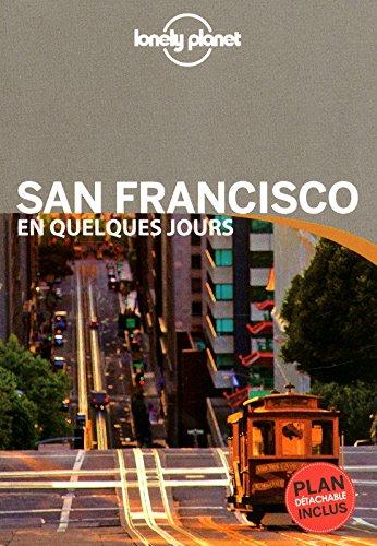 SAN FRANCISCO QUELQUES JOURS 1 par ALISON BING