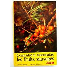 Connaître et reconnaître les fruits sauvages.