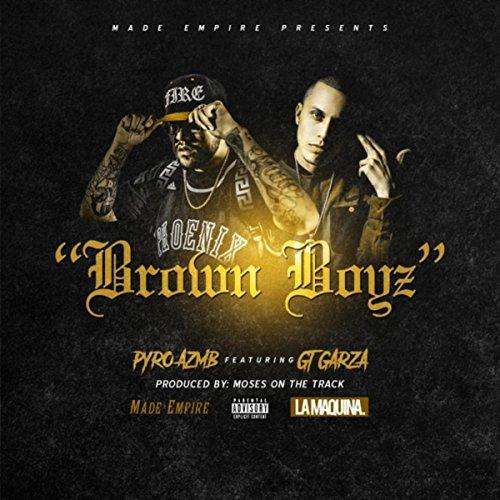 Brown Boyz (feat. GT Garza) [Explicit]