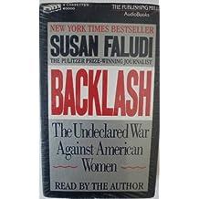 Backlash: Undeclared War Against American Women