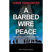 A Barbed Wire Peace