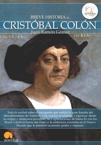 Breve historia de Cristóbal Colón por Juan Ramón Gómez