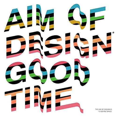 Aim of Design Good Time