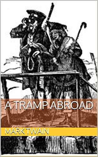 Tramp Abroad (English Edition)