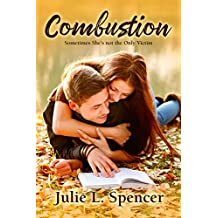Combustion: First Love, Second Chance (English Edition)