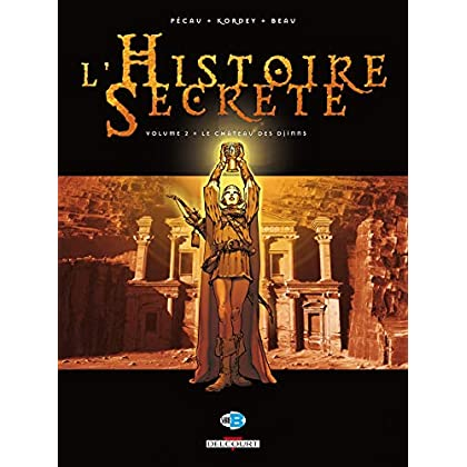 L'Histoire Secrète, Tome 2 : Le Château des Djinns