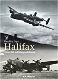 Handley Page Halifax: From Hell to Victory and Beyond by K. A. Merrick (2009-08-20)