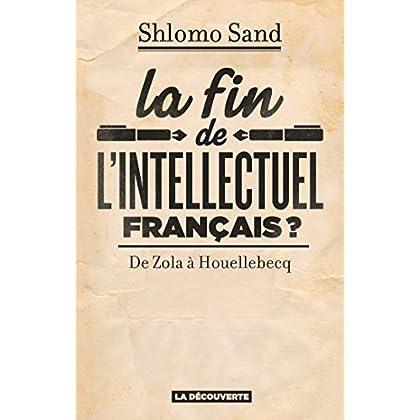 La fin de l'intellectuel français ? (CAHIERS LIBRES)