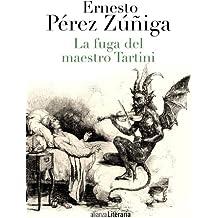 La Fuga Del Maestro Tartini (Alianza Literaria (Al))
