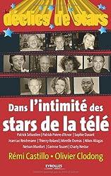 Déclics de Stars : Dans l'intimité des stars de la télé