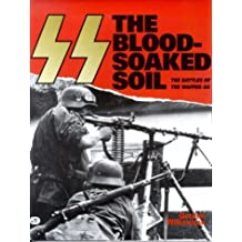 The Blood-Soaked Soil by Gordon Williamson (1995-09-10)