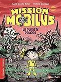 Mission Mobilus, la planète polluée - Roman Science-Fiction - De 7 à 11 ans