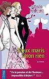 Deux maris sinon rien - Format Kindle - 9782824601656 - 6,49 €
