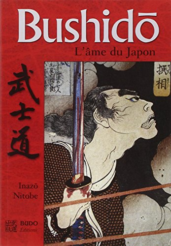 Bushido, l'âme du Japon par Inazo Nitobe