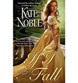 [If I Fall] [by: Kate Noble]