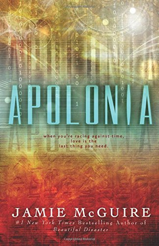 Apolonia: Written by Jamie McGuire, 2014 Edition, (1st Edition) Publisher: CreateSpace Independent Publishing [Paperback]