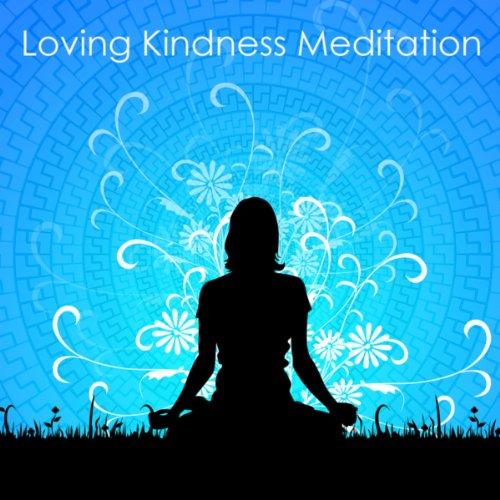 Loving Kindness Meditation - G...