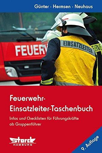 feuerwehr-einsatzleiter-taschenbuch-infos-und-checklisten-fur-fuhrungskrafte-deutschland-ausgabe-
