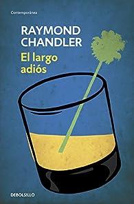 El largo adiós par Raymond Chandler
