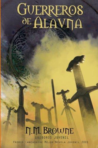 Guerreros de Alavna por N.M. Browne