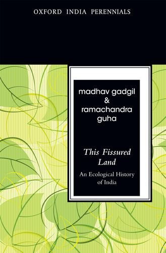 This Fissured Land: An Ecological History of India (Oxford India Perennials Series)